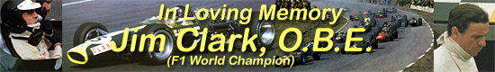 Jim Clark, O.B.E., F1 World Champion (1963 and 1965), 1936-1968, In Loving Memory